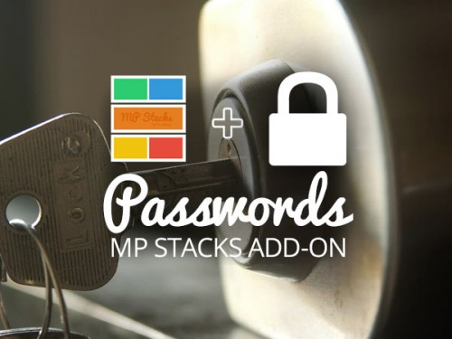 MP Stacks + Passwords